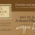 Margie's new book, No Place, ready for pre-ordering